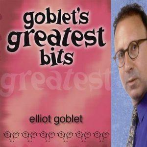 Elliot Goblet - Merchandise - Goblet's Greatest Bits